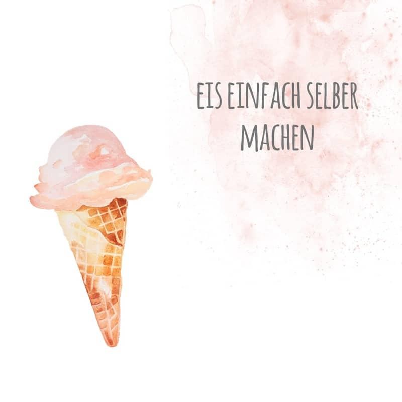 Eis, Eis Baby: Das E-Book // Jetzt auch als PDF