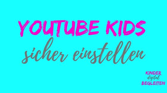 youtube kids einrichten