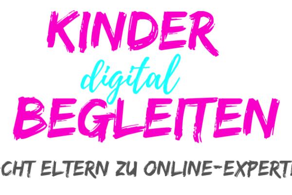 Kinder digital begleiten