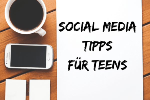 social media tipps teens